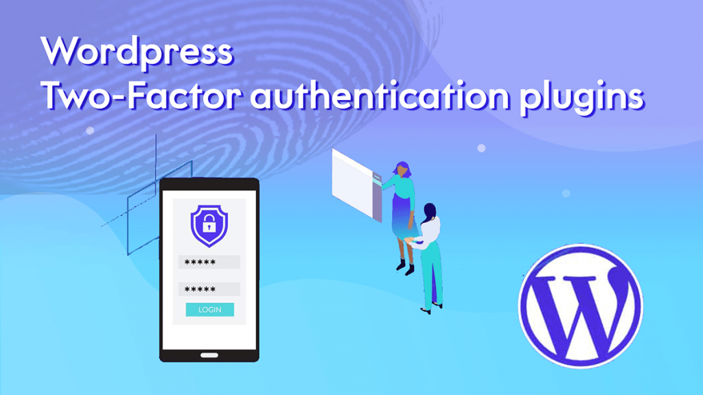 Wordpress Two-Factor authentication plugins