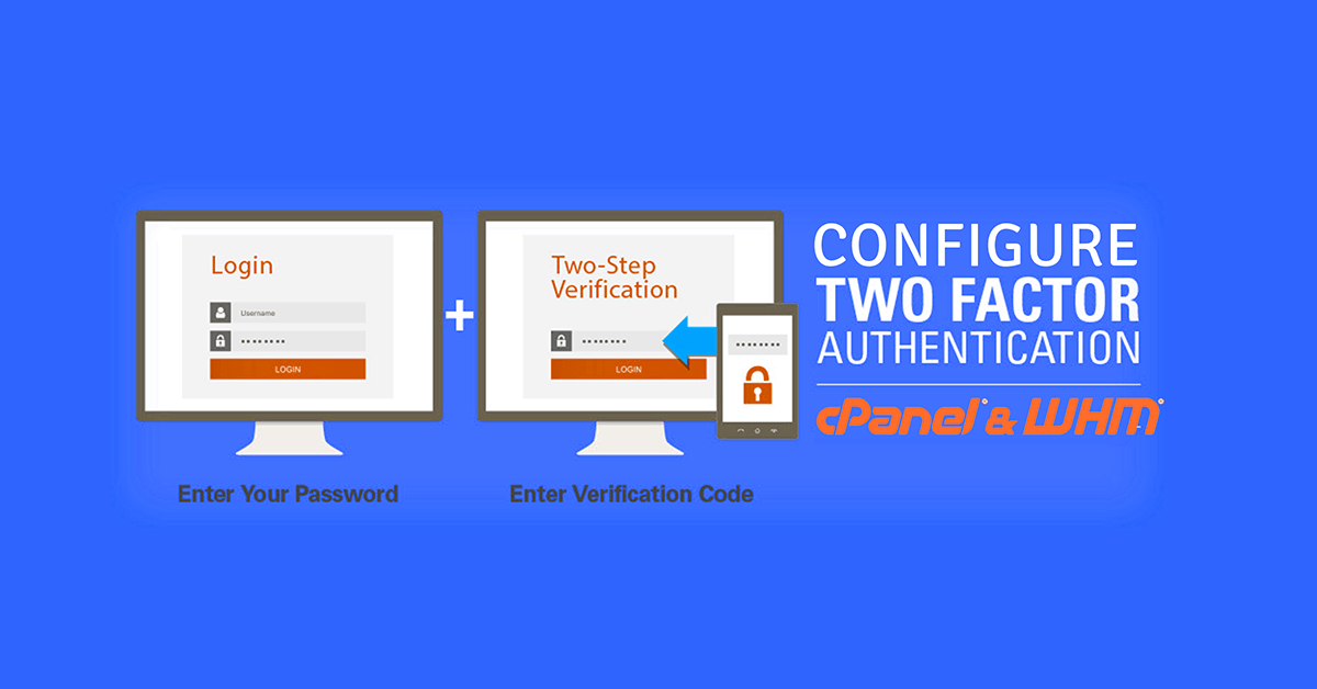 Configure Two-Factor Authentication for WHM or cPanel
