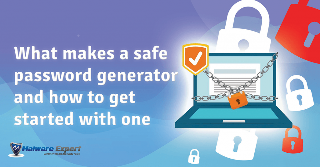 What makes a safe password generator and how to get started with one